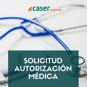 Solicitud Autorización Médica CASER - Kvilar, Agente CASER en Santa Cruz de Tenerife
